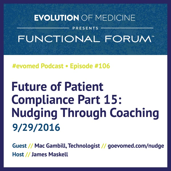 Future of Patient Compliance Part 15: Nudging Through Coaching