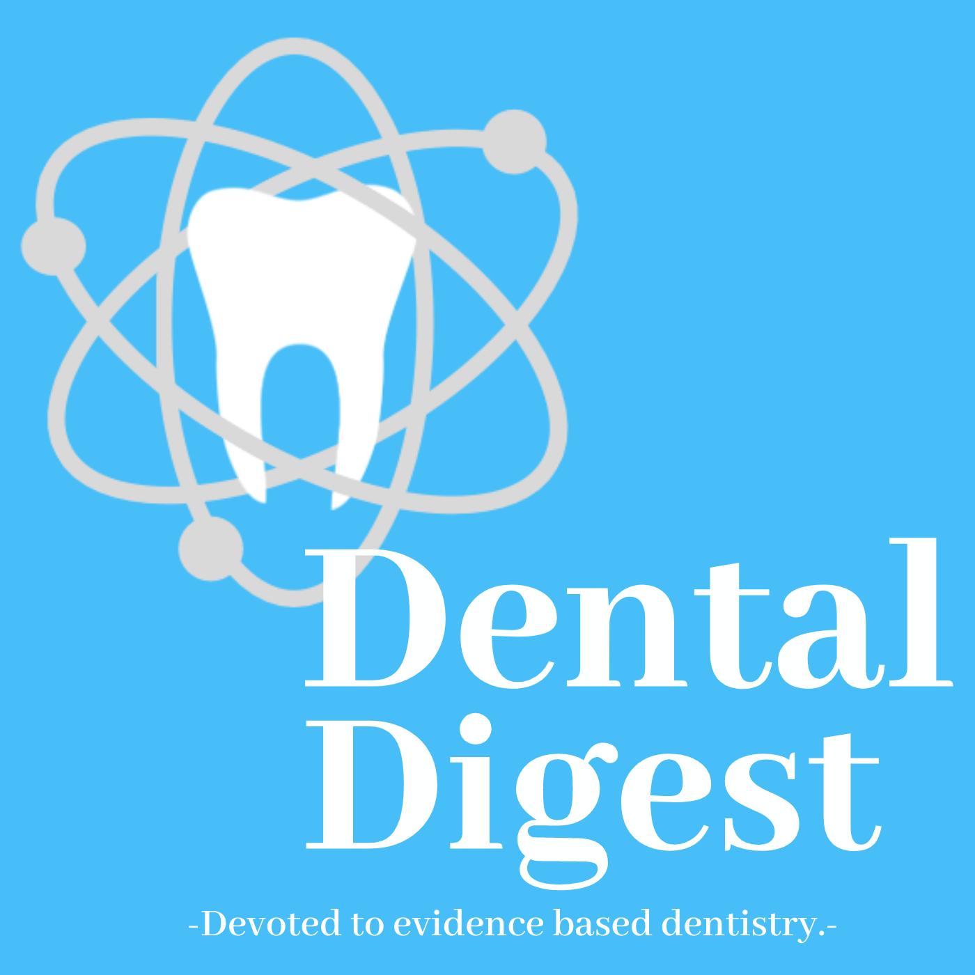 Dental Digest Podcast with Dr. Melissa Seibert show art