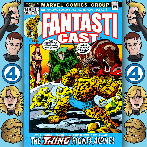Episode 149: Fantastic Four #127 - Where The Sun Dares Not Shine
