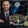 Artwork for The Power of Hypnotism | Mechanics of the Mind | Spiritual and Scientific | Jason Linett