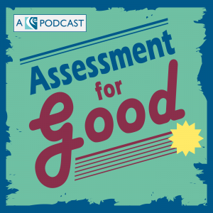 Assessment for Good