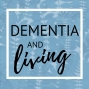 Artwork for 17. Dementia and Living- A Personal Carers Journey into Aged Care