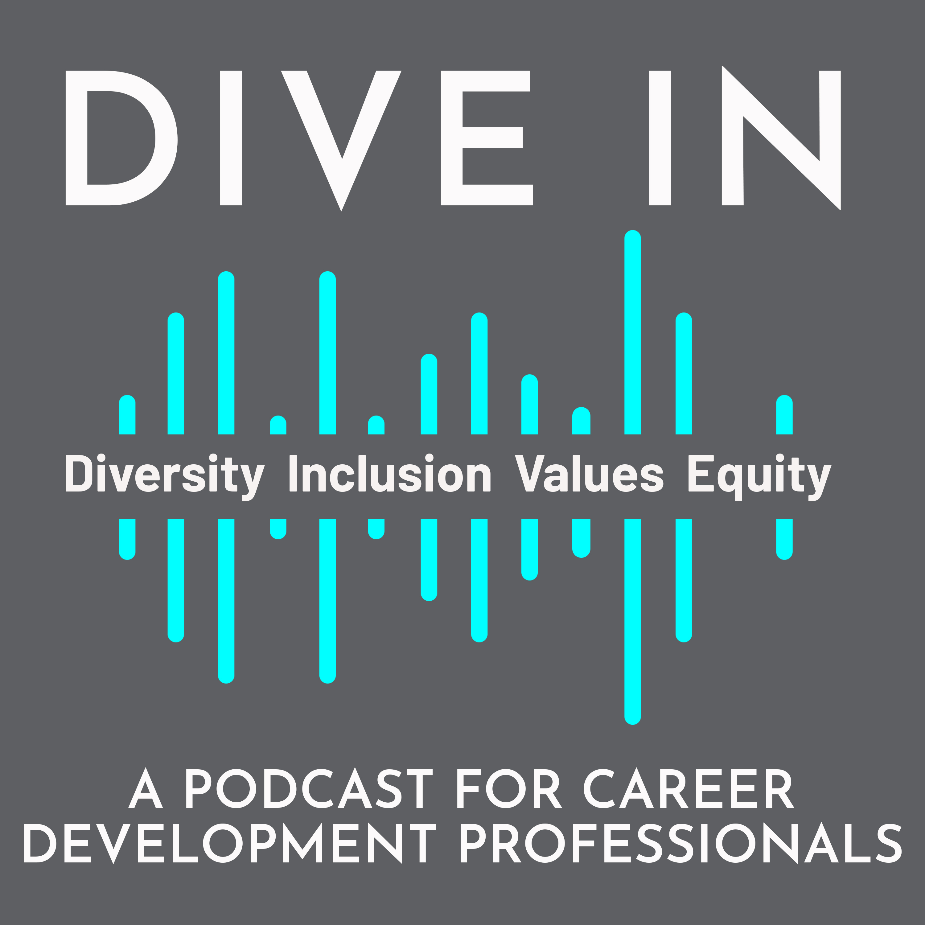 Dive In: A Podcast for Career Development Professionals show art