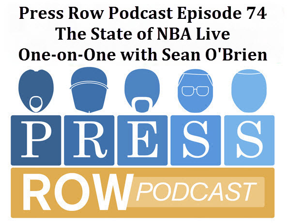 Press Row Podcast - NBA Live State of the Union