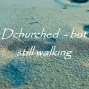 Artwork for Dechurched: An Interview with Dr Angela Sawyer Part 2