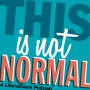 Artwork for This Is Not Normal Episode 26: Spiteful Republicans and Overeager Democrats