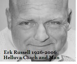 Erk Russell Memorial Show 1926-2006