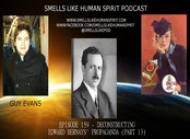 159: Deconstructing Edward Bernays' 'Propaganda' (Part 13)