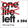Artwork for One Life Left -- s20e09 -- #394 -- Hiccup Free