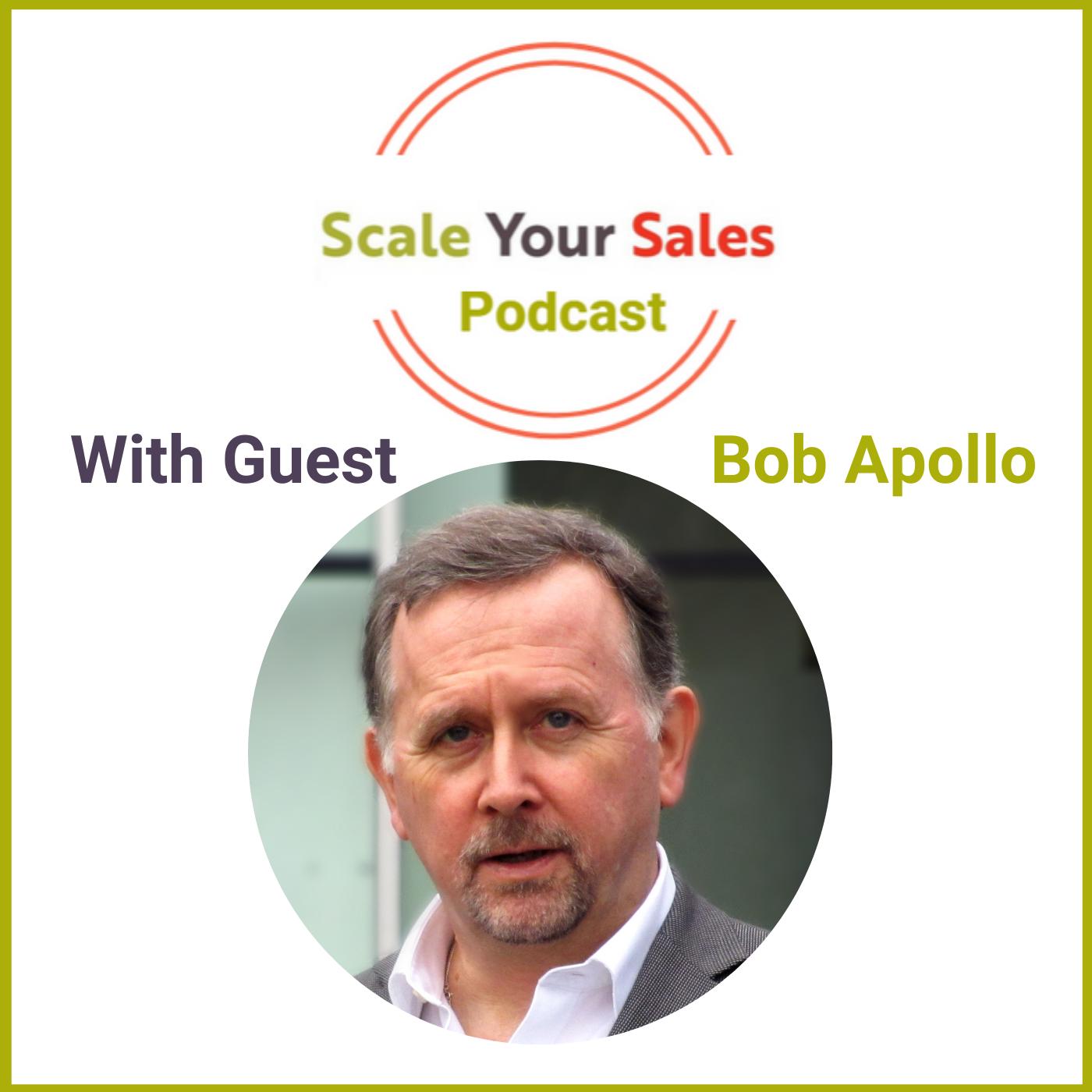 Episode 017 Bob Apollo: The Value Gap Critical in Creating the Consensus to Change