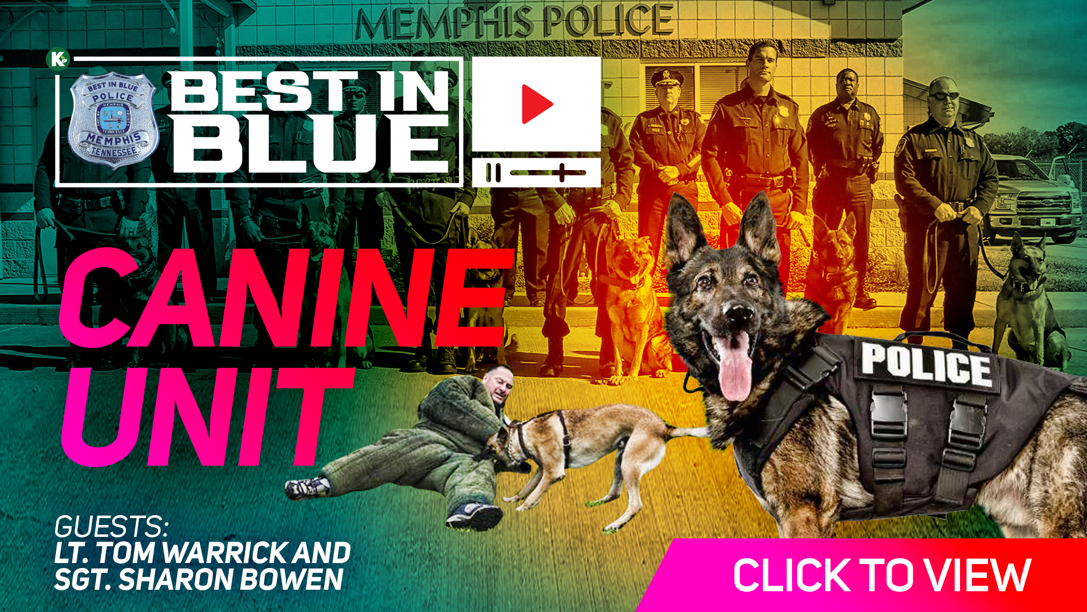 Artwork for [ VIDEO ] Canine Unit w/ Lt. Tom Warrick and Sgt. Shannon Bowen |  BEST In BLUE PODCAST | KUDZUKIAN