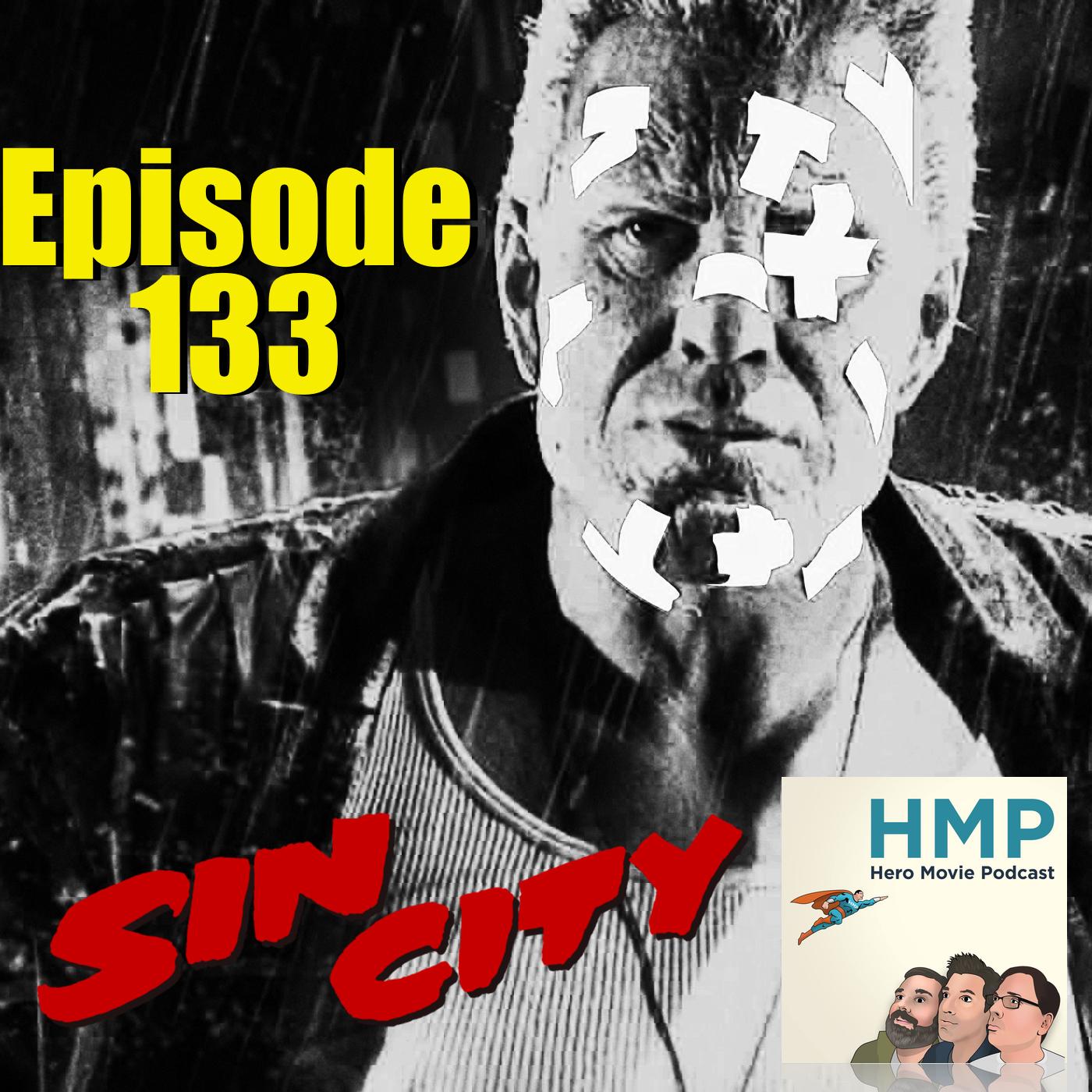 Episode 133- Sin City