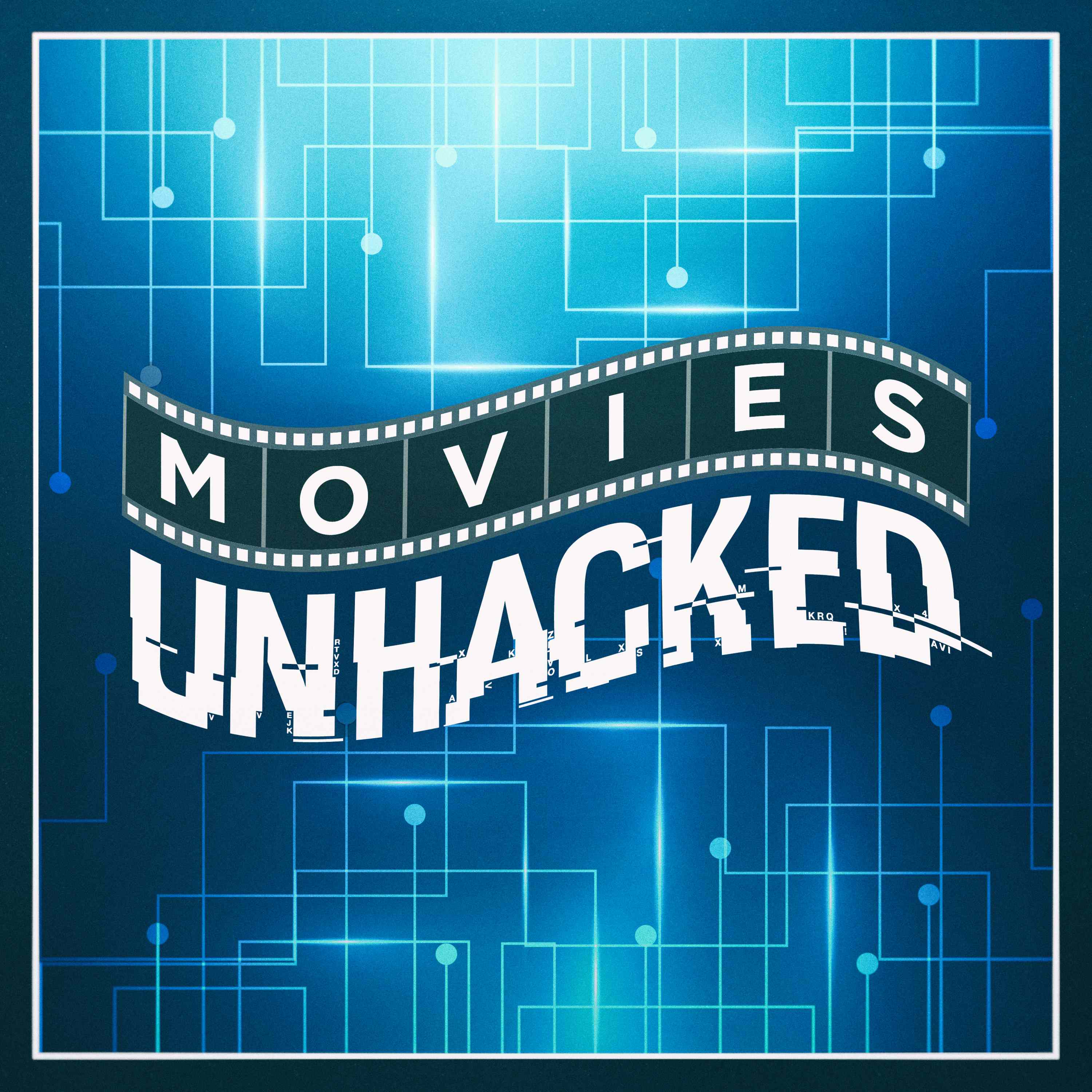 Movies Unhacked show art
