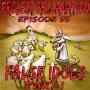 Artwork for Episode 55: False Idols