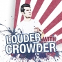 Artwork for Show 1810 Louder With Crowder LIBERALS ARE THE EXTREMISTS!