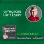 Artwork for Communicate Like a Leader with Dianna Booher