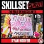 Artwork for Skillset Live Episode #105: The War on Masculinity - Ryan Hoover