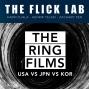 Artwork for #132 - The Ring: American vs Japanese vs Korean version
