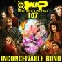 Artwork for MwaP Episode 107: Inconceivable Bonds