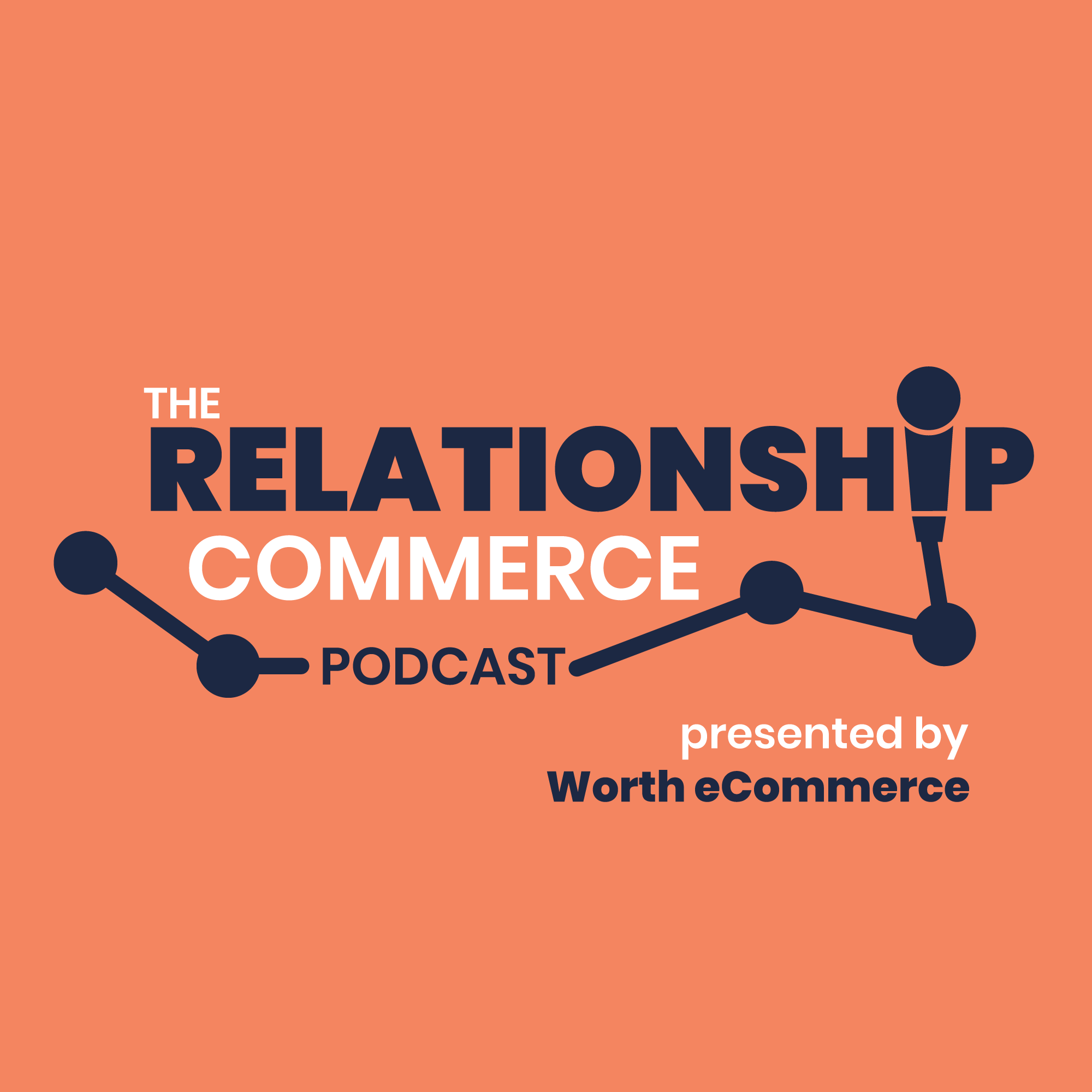 The Relationship Commerce Podcast show art