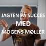 Artwork for #05: Jagten på Succes med Mogens Møller (Sleeknote)