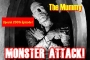 Artwork for The Mummy |Monster Attack! Ep.200