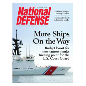 More Ships on the Way: Budget Boosts for New Cutters Marks Turning Point for the U.S. Coast Guard — February 2016