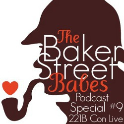 Special #9: 221B Con Live With Cara McGee