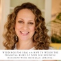 Artwork for 68: How to Weigh the Financial Risks of Your Big Business Decision, with Michelle Loretta from Sage Wedding Pros