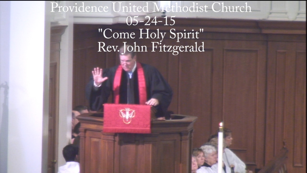 "Traditional Sermon ""Come Holy Spirit"""