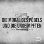 Artwork for Die Moral des Pöbels und die Ungeimpften   Charles Eisenstein