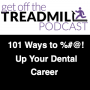 Artwork for 101 Ways to %#@! Up your Dental Career with Dr. Sten Ericson