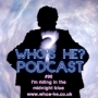 Artwork for Who's He? Podcast #090 I'm riding in the midnight blue