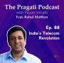 Artwork for Ep. 88: India's Telecom Revolution