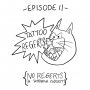Artwork for Ep 11: Tattoo Regerts