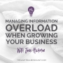 Artwork for Episode 51 Managing Information Overload When Growing Your Business With Jane Hickman