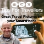 Artwork for Taking Amazing Travel Photos on your SmartPhone - Tips For Travellers Podcast #263