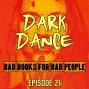 Artwork for Episode 21: Dark Dance - Family Ties That Bind