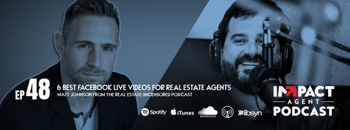 IMPACT Agent Podcast | 48 | Matt Johnson