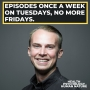 Artwork for Episodes Once a Week on Tuesdays, Good Bye Fridays.