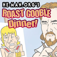 Episode 054 - He-Man.org's Roast Gooble Dinner