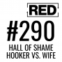 Artwork for Hooker vs. Wife [RED 290]