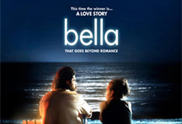 CST #91: Bella - A Beauty of a Movie