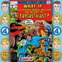 Artwork for Episode 292: What If? #11 - What If The Fantastic Four Were The Original Marvel Bullpen?