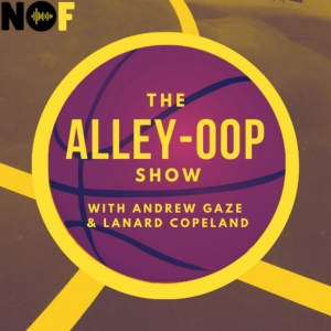 The Alley-Oop Show with Andrew Gaze and Lanard Copeland