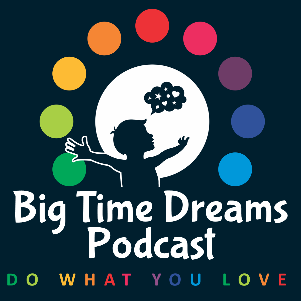 Big Time Dreams Podcast show art