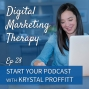 Artwork for Ep 28 | Start Your Podcast with Krystal Proffitt