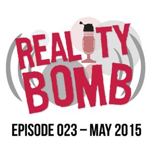 Reality Bomb Episode 023