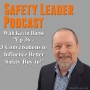 Artwork for Ep 36 - 3 Conversations to Influence Better Safety Buy-in