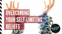 Artwork for #112 - Overcome Your Self-Limiting Beliefs